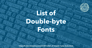 List of Double-byte Fonts
