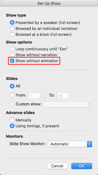Show without animation in PowerPoint for Mac
